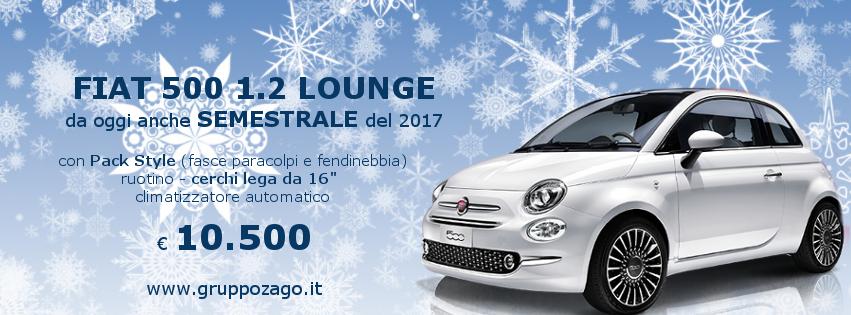 Fiat 500 Lounge semestrale in promozione da Gruppo Zago
